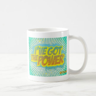 I Got the Power Coffee Mug