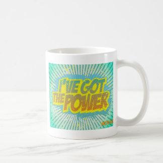 I Got the Power Coffee Mug