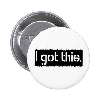 I Got This 6 Cm Round Badge