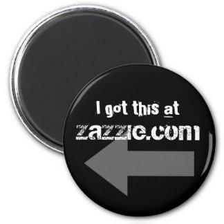 I got this at Zazzle.com Magnet