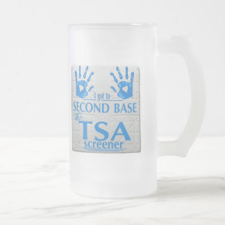 I got to second base with a TSA screener Frosted Glass Mug
