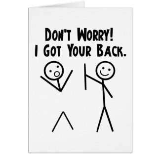I Got Your Back! Card