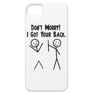 I Got Your Back iPhone 5 Case For The iPhone 5
