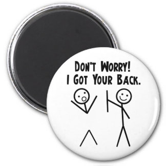 I Got Your Back! Magnet