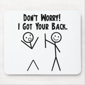 I Got Your Back! Mouse Mat