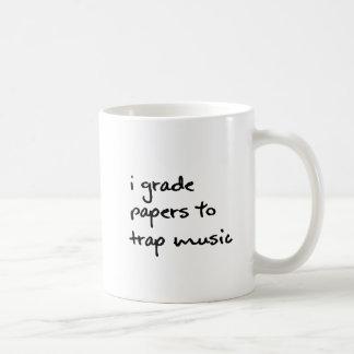 I Grade Papers to Trap Music Mug