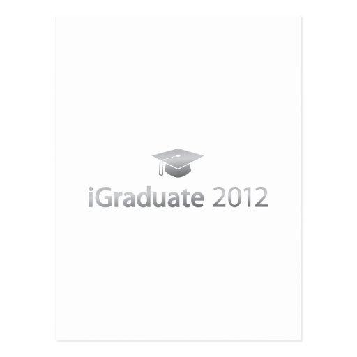 i Graduate 2012 Post Cards
