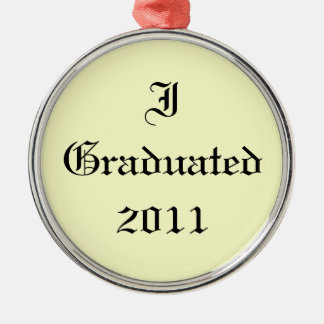 I Graduated 2011. Cream and Black. Custom Christmas Ornament