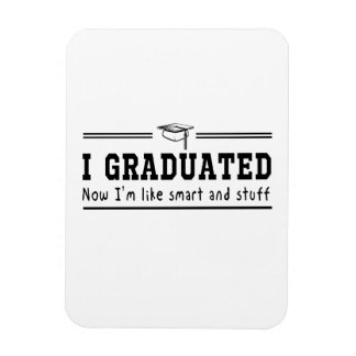 I Graduated Rectangular Photo Magnet