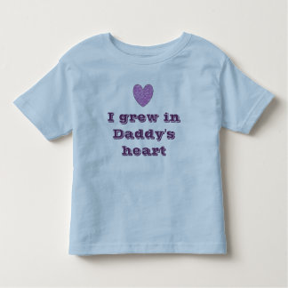 I Grew in Daddy's Heart T-shirt