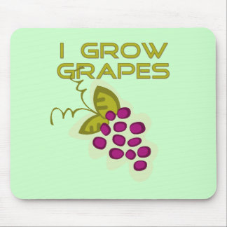 I Grow Grapes Tshirts and Gifts Mousepads