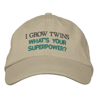 I GROW TWINS what s your superpower Embroidered Hats