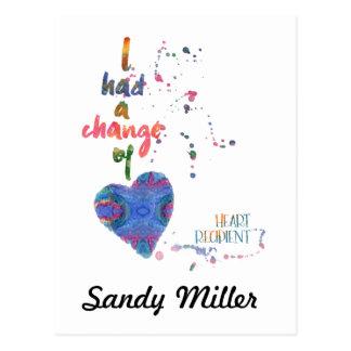 I Had A Change of Heart Recipient Postcard