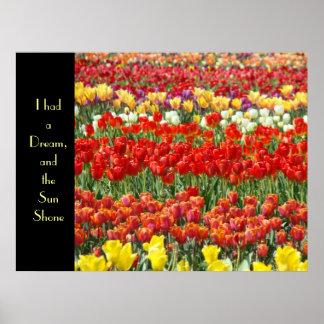 I had a Dream & the Sun Shone art prints Tulips Print
