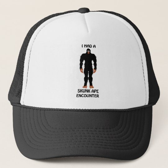 I HAD A SKUNK APE ENCOUNTER TRUCKER HAT