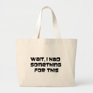 I had something for this large tote bag