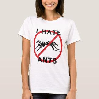 I Hate Ants T-Shirt