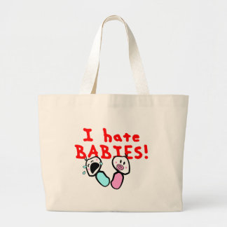 I hate babies! tote bags