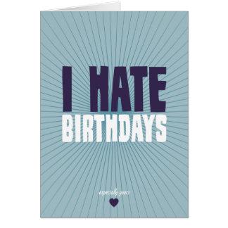 I Hate Birthdays Note Card