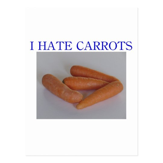 I hate carrots postcard