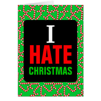 I Hate Christmas Card