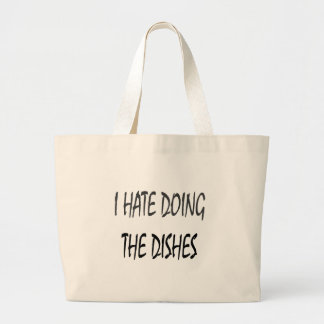 I Hate Doing The Dishes Bag