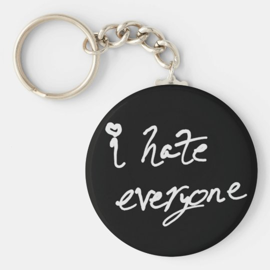 I Hate Everyone keychain