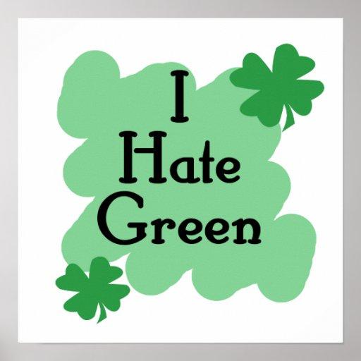 I hate green print