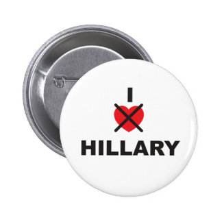 I HATE HILLARY Badge / Button