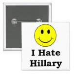 I Hate Hillary  happy smiley face 15 Cm Square Badge