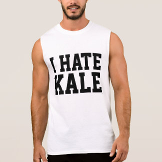I Hate Kale Sleeveless Shirt