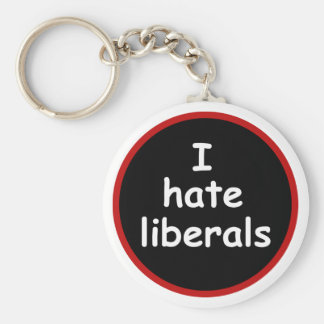 I Hate Liberals Basic Round Button Key Ring