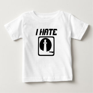 I Hate lighthouse Baby T-Shirt