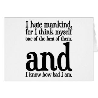 I Hate Mankind Greeting Card