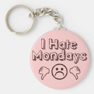 I Hate Mondays Key Ring