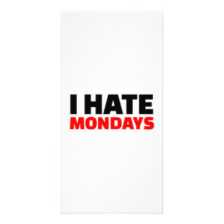 I hate Mondays Picture Card