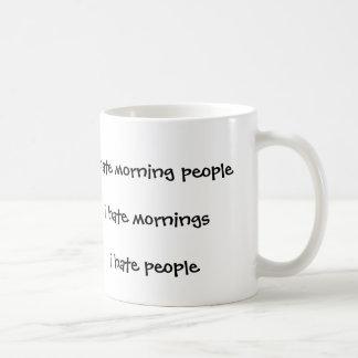 I hate morning people hate mornings i hate people basic white mug