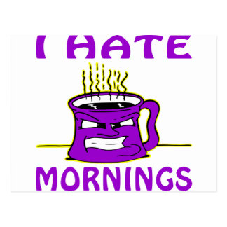I Hate Mornings Angry Coffee Cup Postcard