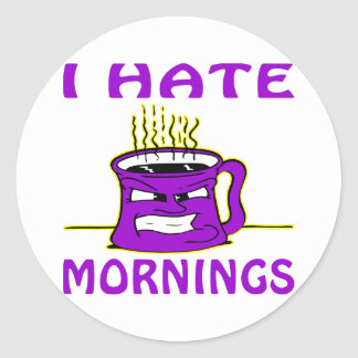 I Hate Mornings Angry Coffee Cup Round Sticker