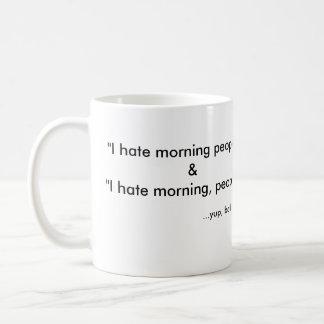 I Hate Mornings Classic White Coffee Mug