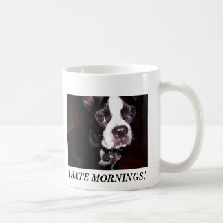 I HATE MORNINGS! CLASSIC WHITE COFFEE MUG