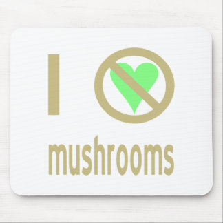 I Hate Mushrooms Mouse Mat