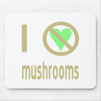 I Hate Mushrooms Mouse Pad
