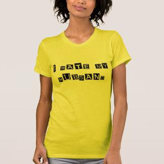 I Hate My Husband T-Shirt