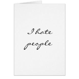 I hate people card