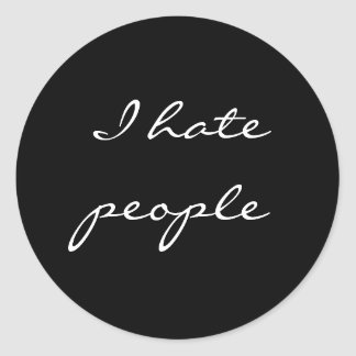 I hate people classic round sticker