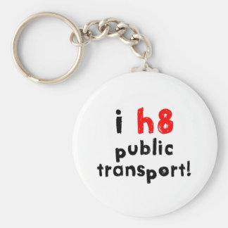 I Hate Public Transport Basic Round Button Key Ring
