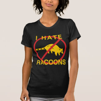 I Hate Racoons T-Shirt