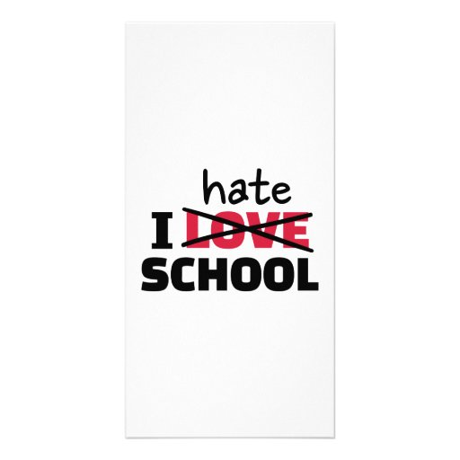 I hate school picture card