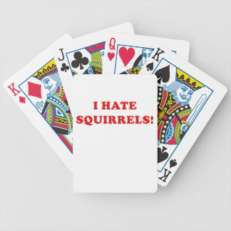 I Hate Squirrels Bicycle Playing Cards